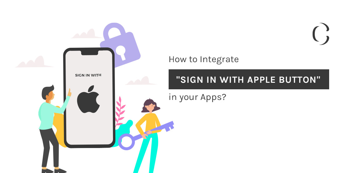 "iOS App Development Tips : How to integrate ""Sign In with Apple Button"" in your Apps?"