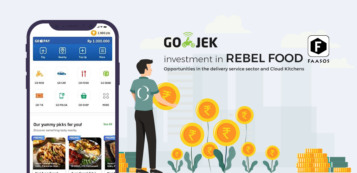 Go-Jek's investment in Rebel food: Future of Cloud kitchen
