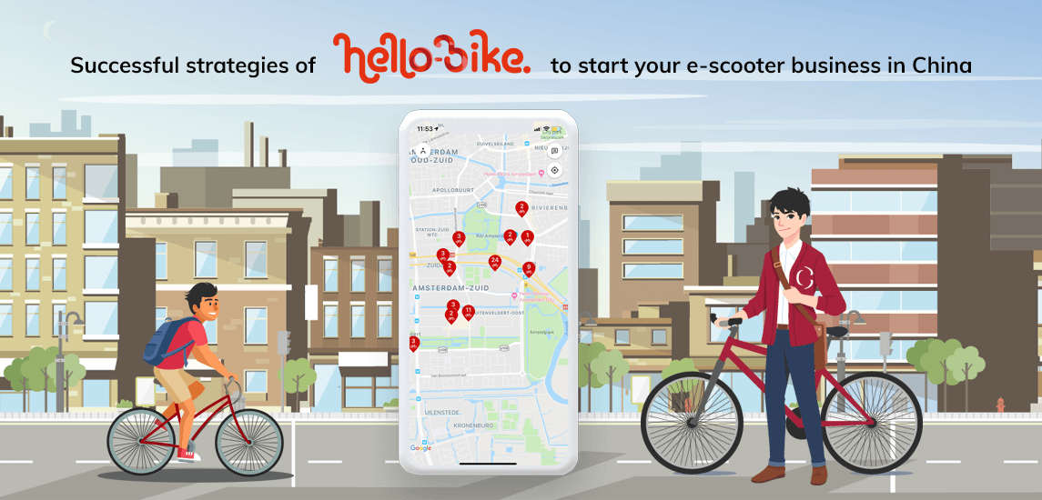 Learn the successful strategies of Hellobike to start your e-scooter business in China