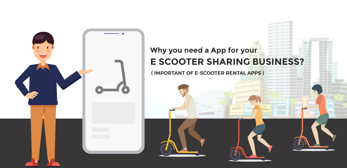 why you need a app for your e scooter business