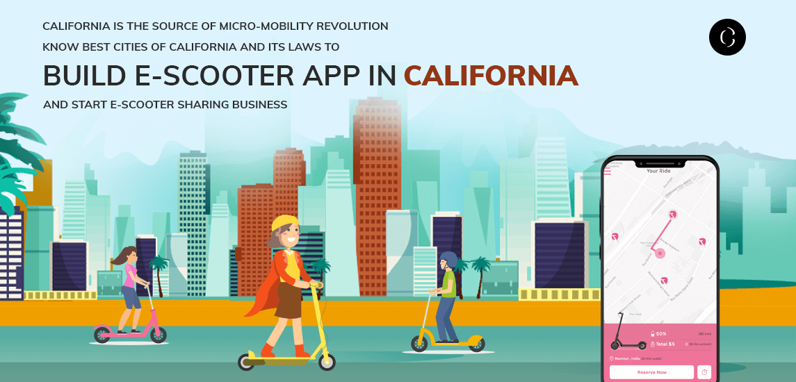 build e-scooter app in California