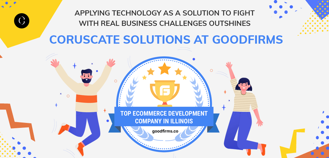 Coruscate Solutions at GoodFirms