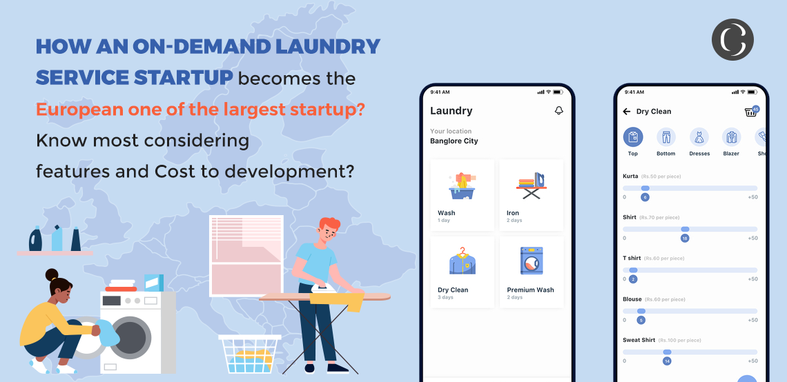 How an On-demand Laundry service startup becomes the European one of the largest startup