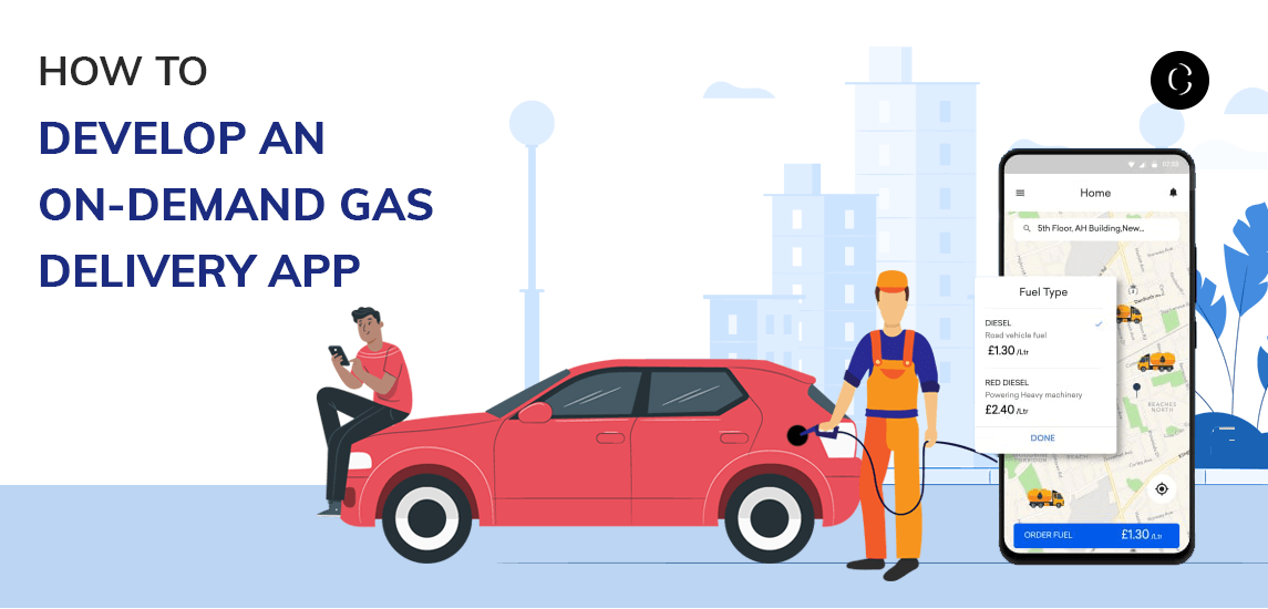 How to develop an On-Demand Gas Delivery app