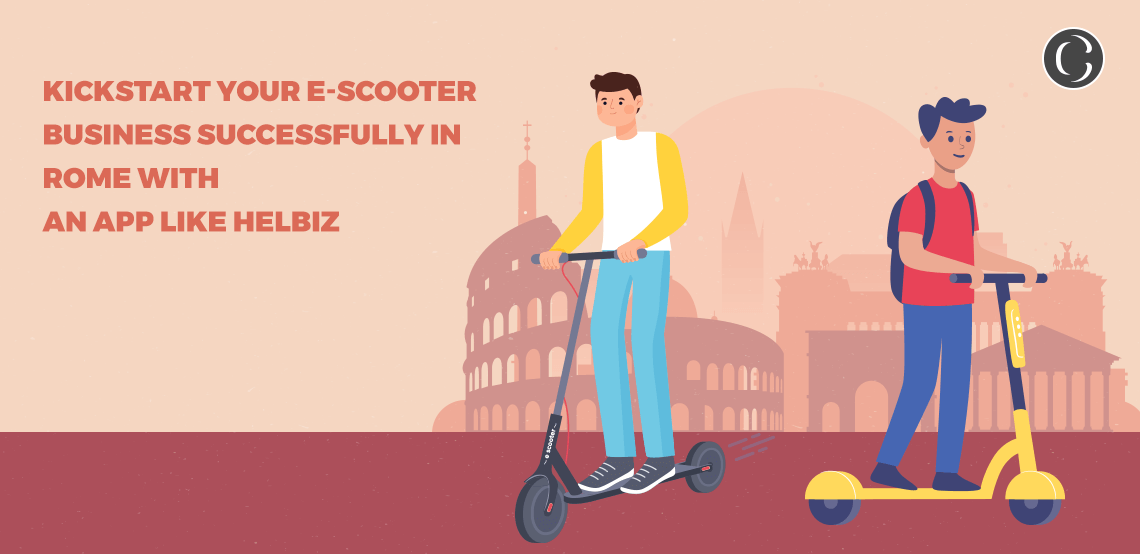 Kickstart your e-scooter business successfully in Rome with an app like Helbiz – the most successful e-mobility app in Rome