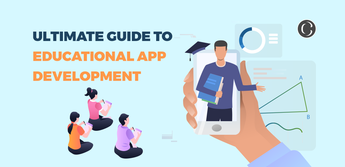 Ultimate Guide To Educational App Development