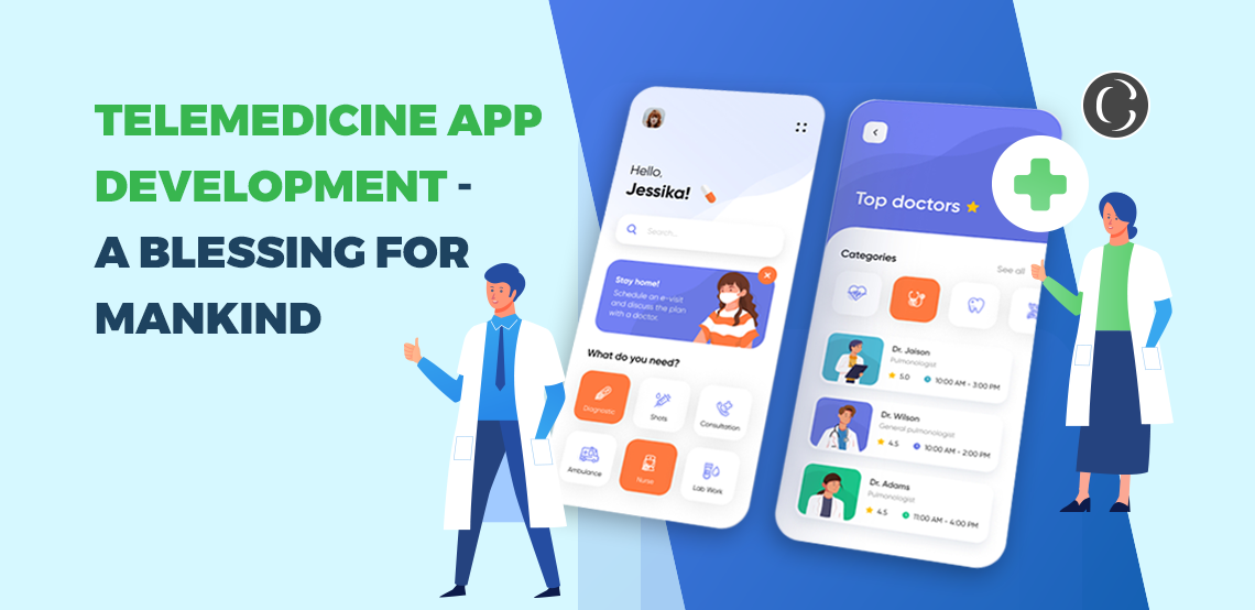 Telemedicine App Development – A Blessing For Mankind