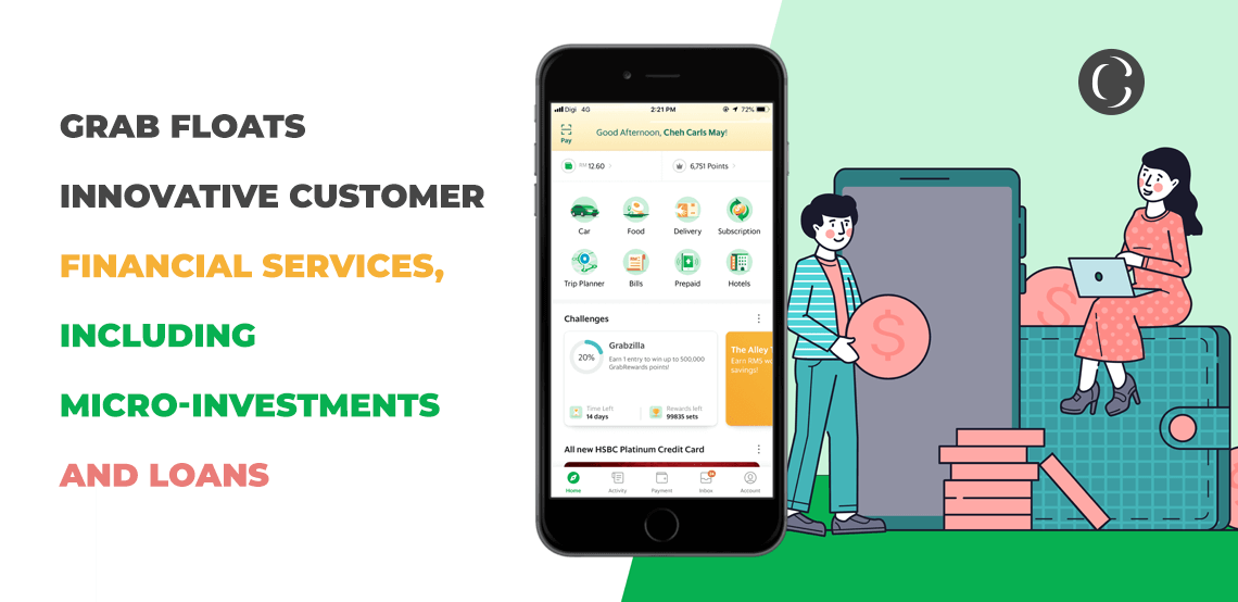 Grab floats innovative customer